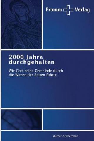 2000 Jahre Durchgehalten