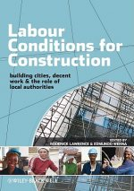 Labour Conditions for Construction
