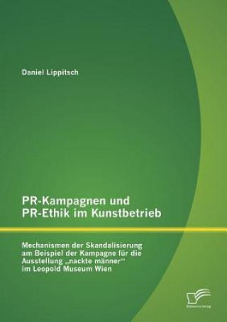 Pr-Kampagnen Und Pr-Ethik Im Kunstbetrieb