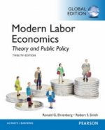 Modern Labor Economics: Theory and Public Policy, Global Edi