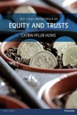 Text, Cases and Materials on Equity and Trusts