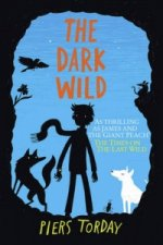 Last Wild Trilogy: The Dark Wild