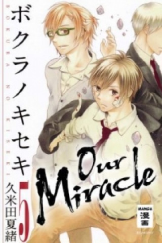 Our Miracle. Bd.5