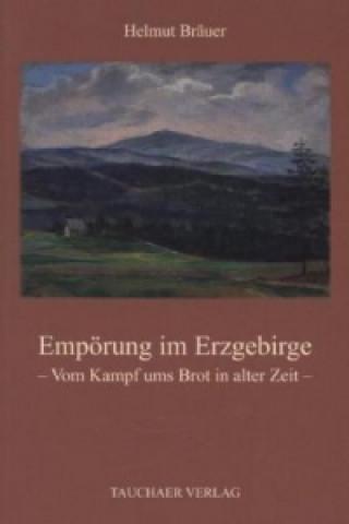 Empörung im Erzgebirge