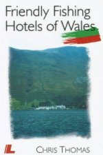 Friendly Fishing Hotels of Wales