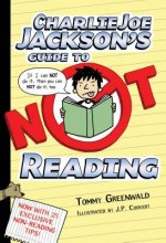 Charlie Joe Jackson's Guide to Not Reading