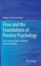 Flow and the Foundations of Positive Psychology, 1
