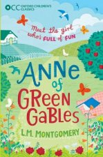 Oxford Children's Classics: Anne of Green Gables