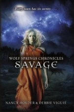 Wolf Springs Chronicles: Savage