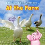 Eddie and Ellie´s Opposites at the Farm