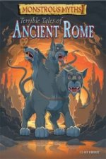 Monstrous Myths: Terrible Tales of Ancient Rome