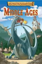 Monstrous Myths: Terrible Tales of the Middle Ages