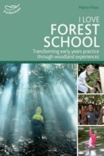 I Love Forest School