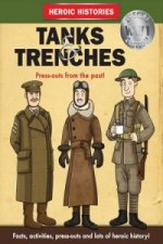 Tanks and Trenches WW1