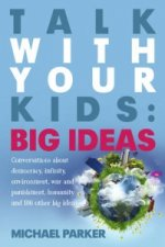 Talk With Your Kids - Big Ideas
