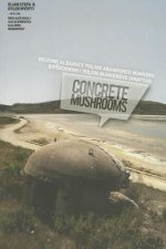 Concrete Mushrooms