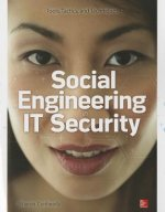 Social Engineering in IT Security: Tools, Tactics, and Techn