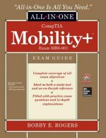 Comptia Mobility+ Certification All-in-One Exam Guide (Exam