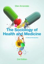 Sociology of Health and Medicine - a Critical Introduction 2