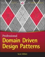 Professional Domain Driven Design Patterns
