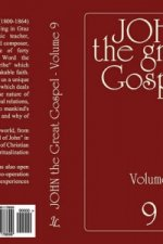 John the Great Gospel - Volume 9