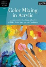 Color Mixing in Acrylic (Artist's Library)