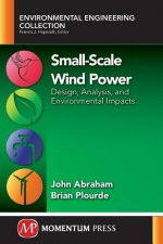 Small-Scale Wind Power: Design, Analysis, and Environmental