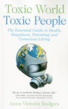 Toxic World, Toxic People