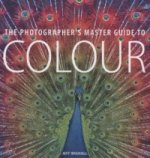 Photographer´s Master Guide to Colour