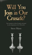 Will You Join in Our Crusade?