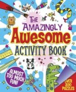 Amazingly Awesome Activity Book