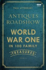 Antiques Roadshow: World War I in 100 Family Treasures