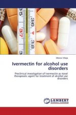 Ivermectin for alcohol use disorders