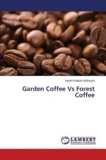 Garden Coffee Vs Forest Coffee