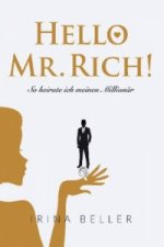 Hello Mr. Rich - So heirate ich einen Millionär