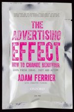 Advertising Effect: How to Change Behaviour