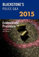 Blackstone's Police Q&A: Evidence and Procedure 2015