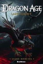 Dragon Age, Last Flight