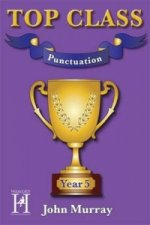 Top Class - Punctuation Year 5