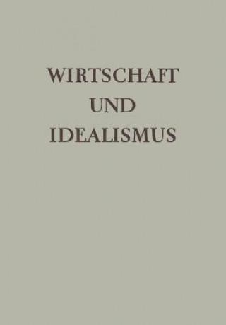 Wirtschaft Und Idealismus