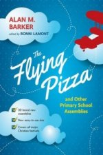 Flying Pizza and Other Primary School Assemblies