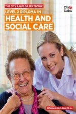 City & Guilds Textbook: Level 2 Diploma in Health and Social Care