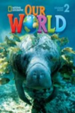 Our World 2 with Student's CD-ROM