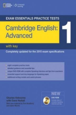 Exam Essentials: Cambridge Advanced Practice Tests 1 w/key +