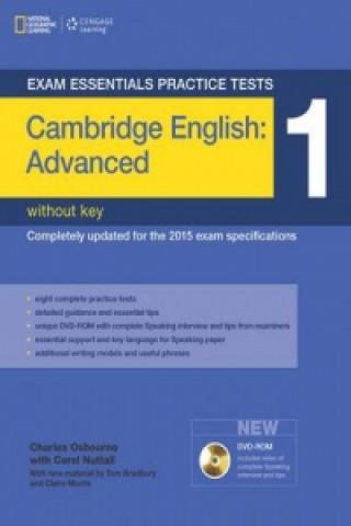 Exam Essentials Practice Tests: Cambridge English Advanced 1 with DVD-ROM