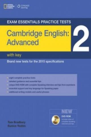Exam Essentials: Cambridge Advanced Practice Tests 2 w/key +