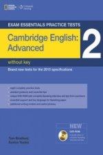 Exam Essentials: Cambridge Advanced Practice Tests 2 w/o key