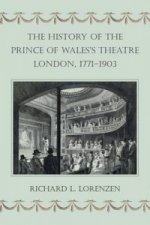 History of the Prince of Wales's Theatre, London, 1771-1903