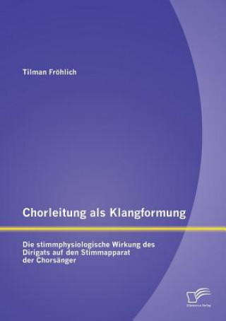Chorleitung ALS Klangformung