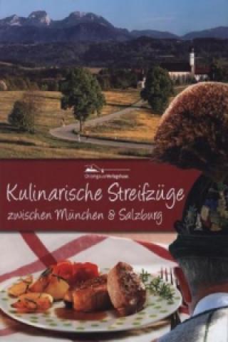 Kulinarische Streifzüge zwischen München & Salzburg